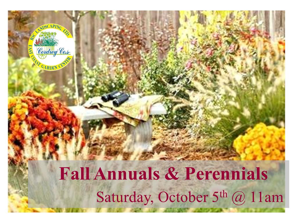 Fall Annuals & Perennials - Oct 5th