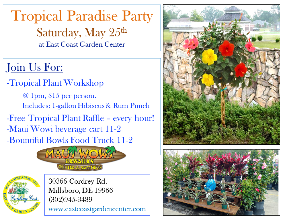 Tropical_Party_52519_Flier1 Tropical Paradise Party - East Coast Garden Center